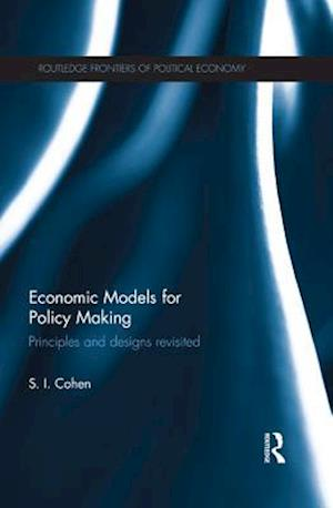 Economic Models for Policy Making af Solomon Cohen