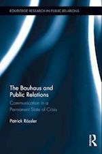 Bauhaus and Public Relations af Patrick Rossler