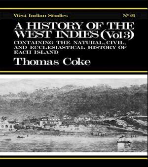 History of the West Indies af Thomas Coke