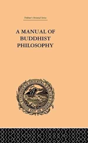 Manual of Buddhist Philosophy af William Montgomery Mcgovern