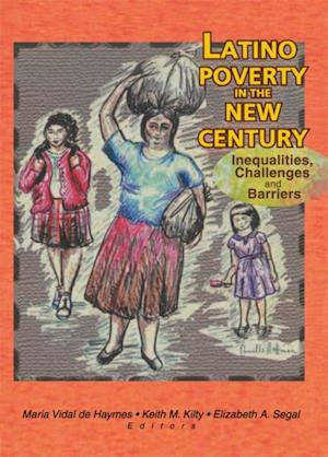 Latino Poverty in the New Century af Keith Kilty