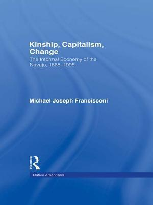 Kinship, Capitalism, Change af Michael J. Francisconi