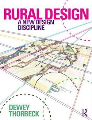 Rural Design af Dewey Thorbeck