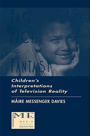 Fake, Fact, and Fantasy af Maire Messenger Davies