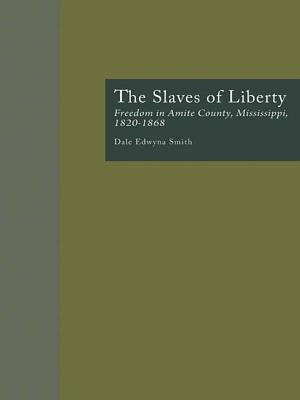 Slaves of Liberty af Dale Edwyna Smith