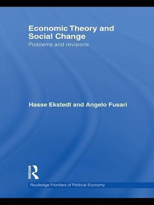 Economic Theory and Social Change af Angelo Fusari