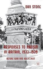 Responses to Nazism in Britain, 1933-1939 af Dan Stone