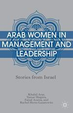 Arab Women in Management and Leadership af Khalid Arar, Faisal Azaiza, Tamar Shapira