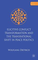 Elicitive Conflict Transformation and the Trans-rational Shift in Peace Politics af Wolfgang Dietrich