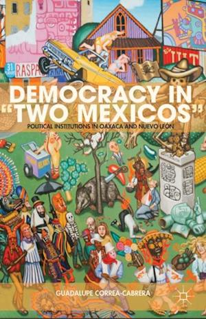 Democracy in &quote;Two Mexicos&quote; af Guadalupe Correa-Cabrera