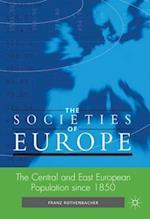 The Central and East European Population Since 1850 af Franz Rothenbacher
