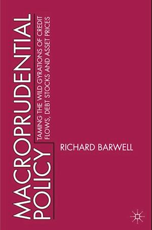 Macroprudential Policy af Richard Barwell