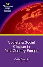 Society and Social Change in 21st Century Europe (21st Century Europe)