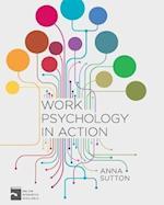 Work Psychology in Action af Anna Sutton