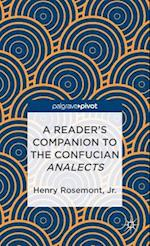 A Reader's Companion to the Confucian Analects af Henry Rosemont Jr