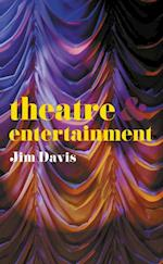 Theatre and Entertainment (Theatre and)