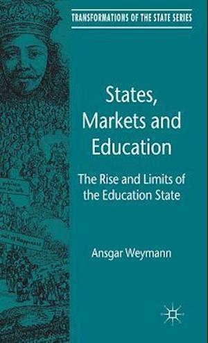 States, Markets and Education af Ansgar Weymann