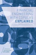 Financial Engineering with Copulas Explained af Matthias Scherer, Jan-Frederik Mai