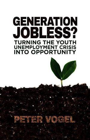 Generation Jobless? af Peter Vogel