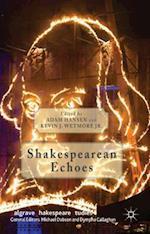 Shakespearean Echoes af Kevin J. Wetmore
