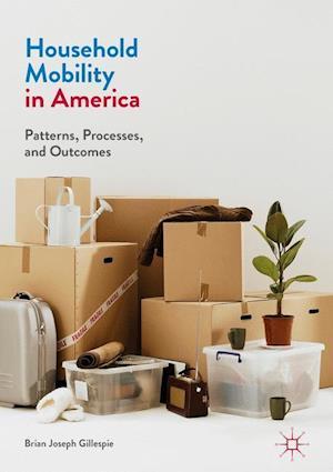 Bog, hardback Household Mobility in America af Brian Gillespie