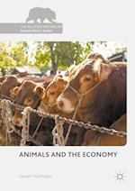 Animals and the Economy (Palgrave Macmillan Animal Ethics Series)
