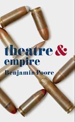 Theatre and Empire (Theatre and)