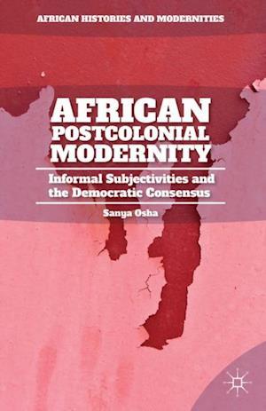 African Postcolonial Modernity af S. Osha
