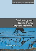 Criminology and Queer Theory (Critical Criminological Perspectives)