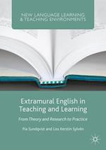 Extramural English in Teaching and Learning (New Language Learning and Teaching Environments)
