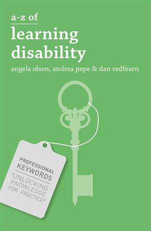 A-Z of Learning Disability af Dan Redfearn, Andrea Pepe, Angela Olsen