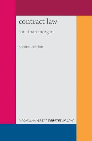Great Debates in Contract Law af Jonathan Morgan