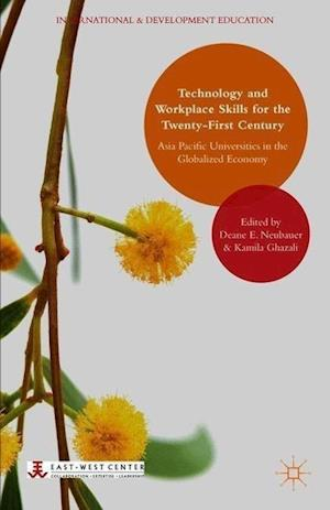 Technology and Workplace Skills for the Twenty-First Century af Deane E. Neubauer