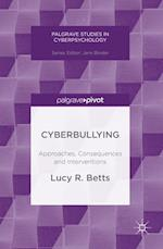 Cyberbullying (Palgrave Studies in Cyberpsychology)