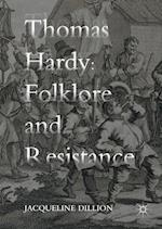 Thomas Hardy, Folklore and Resistance