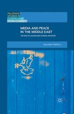 Media and Peace in the Middle East af G. Tiripelli