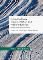 European Policy Implementation and Higher Education (ISSUES IN HIGHER EDUCATION)