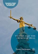 Victims and the Criminal Trial (Palgrave Studies in Victims and Victimology)