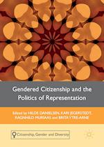 Gendered Citizenship and the Politics of Representation (Citizenship, Gender and Diversity)