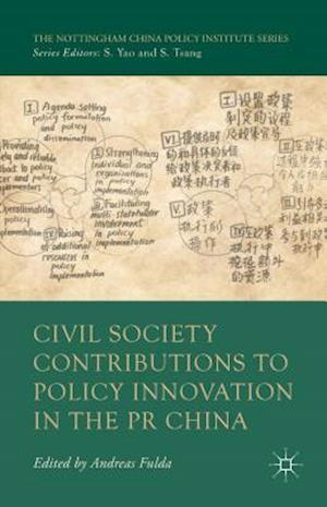 Civil Society Contributions to Policy Innovation in the Pr China af Andreas Fulda