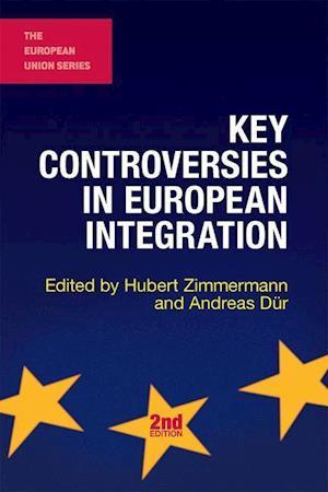 Key Controversies in European Integration (2nd Ed.) af Hubert Zimmermann