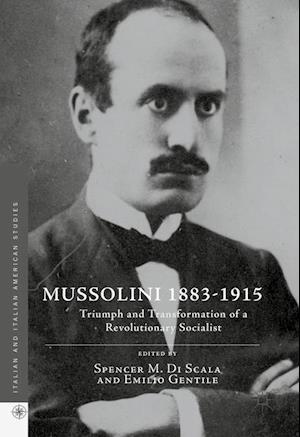 Bog, hardback Mussolini, 1883-1915 af Spencer M. Di Scala