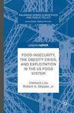 Processed Food, the Global Obesity Crisis, and Exploitation (Palgrave Series in Bioethics and Public Policy)