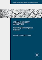 Crime Script Analysis (Crime Prevention and Security Management)