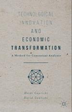 Technological Innovation and Economic Transformation af Heidi Gautschi
