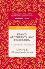 Ethics, Aesthetics, and Education (The Cultural and Social Foundations of Education)