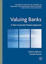 Valuing Banks (PALGRAVE MACMILLAN STUDIES IN BANKING AND FINANCIAL INSTITUTIONS)