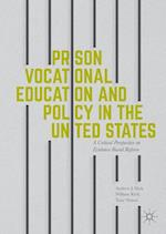 Prison Vocational Education and Policy in the United States
