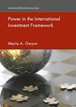 Power in the International Investment Framework (International Political Economy Series)