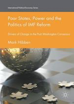 Poor States, Power and the Politics of IMF Reform (International Political Economy Series)
